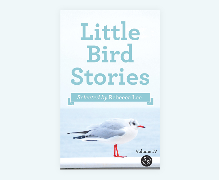Little Bird Stories Volume IV